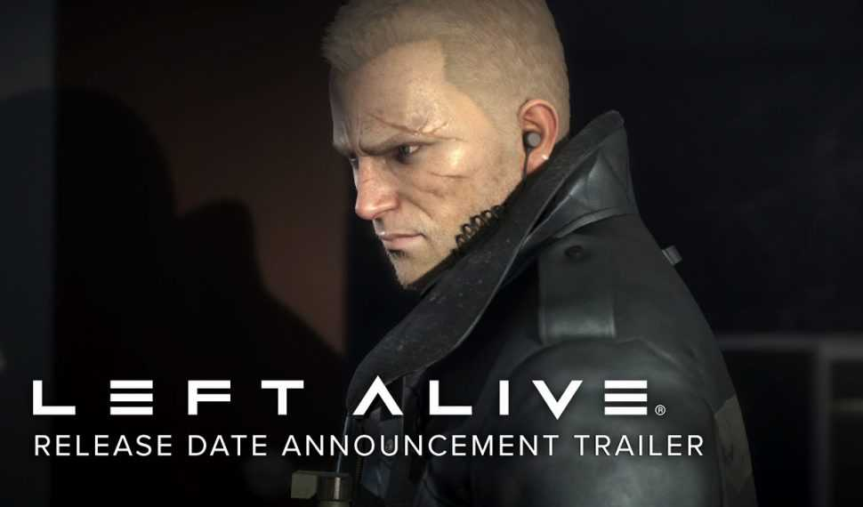¡Left Alive ya cuenta con fecha de lanzamiento!