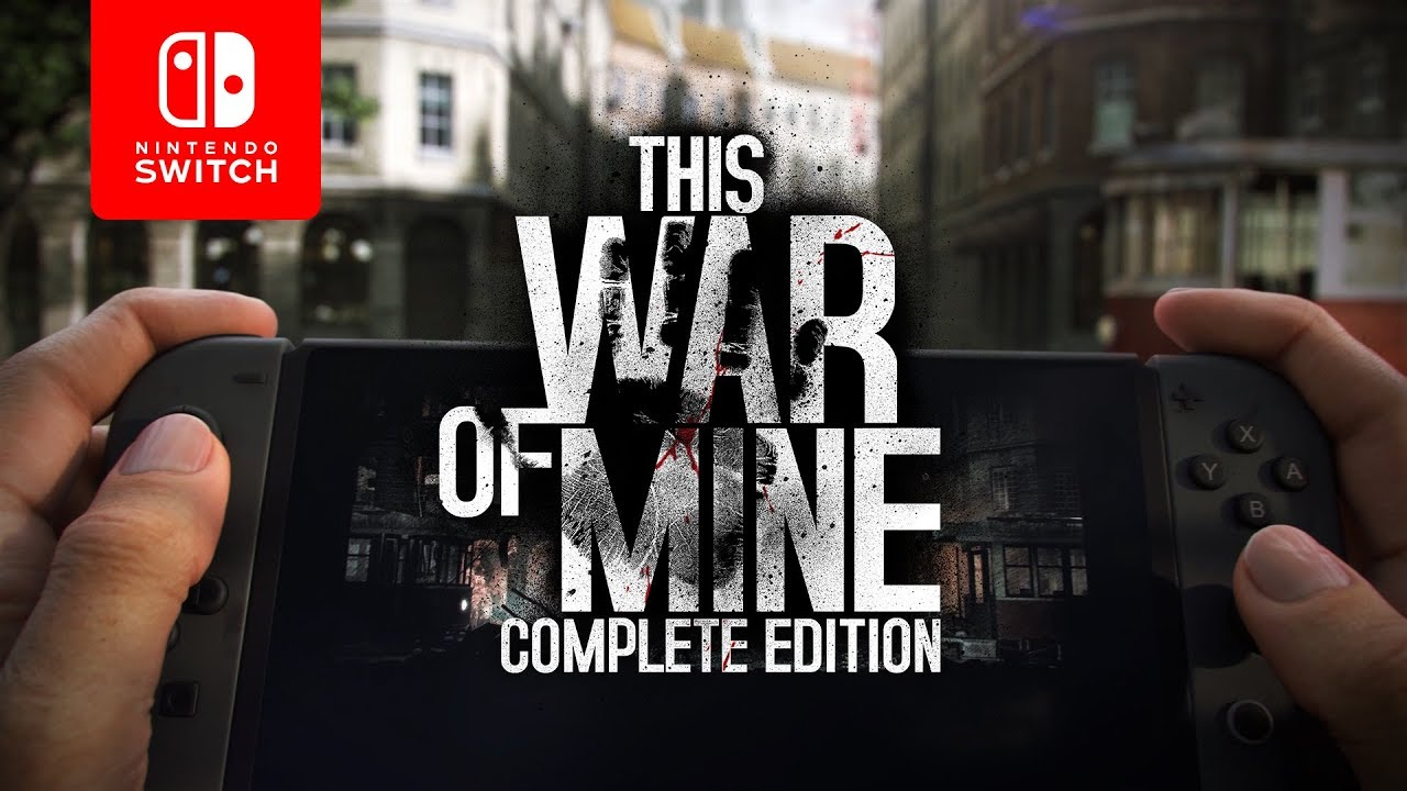 This War of Mine nintendo switch