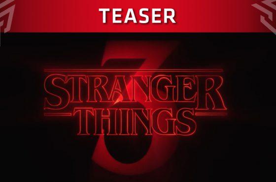 Netflix presenta el teaser de la temporada 3 de Stranger Things