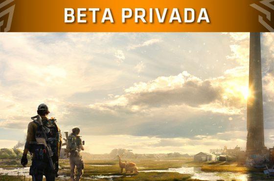 The Division 2 anuncia el contenido de su Beta Privada