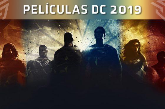 Películas de DC que podremos ver en 2019 y 2020