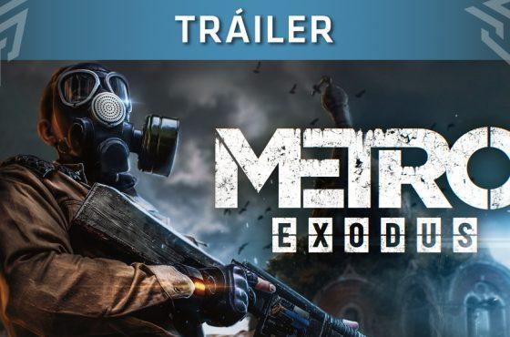 Metro Exodus lanza un tráiler enfocado en su historia
