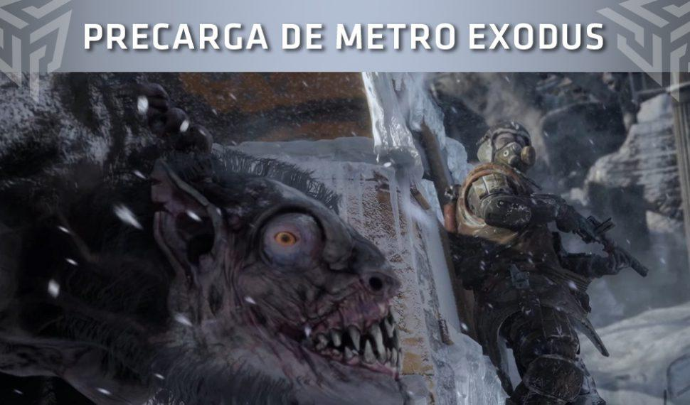 Metro Exodus ya puede precargarse en Steam, pero no en Epic Games Store