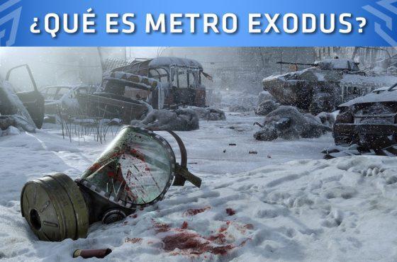 ¿Qué es Metro Exodus?