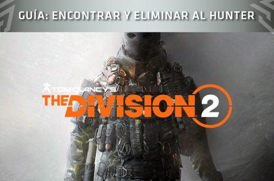 Guía de The Division 2 – Encontrar y eliminar al Hunter secreto de West Potomac
