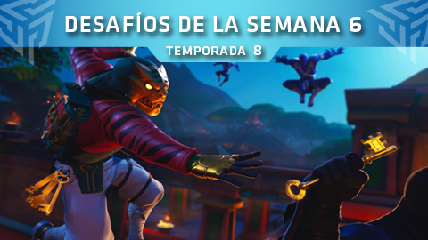Desafíos de la Semana 6 de Fortnite: Battle Royale (Temporada 8)