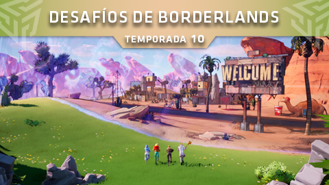 Desafíos de Borderlands en Fortnite: Battle Royale (Temporada 10)