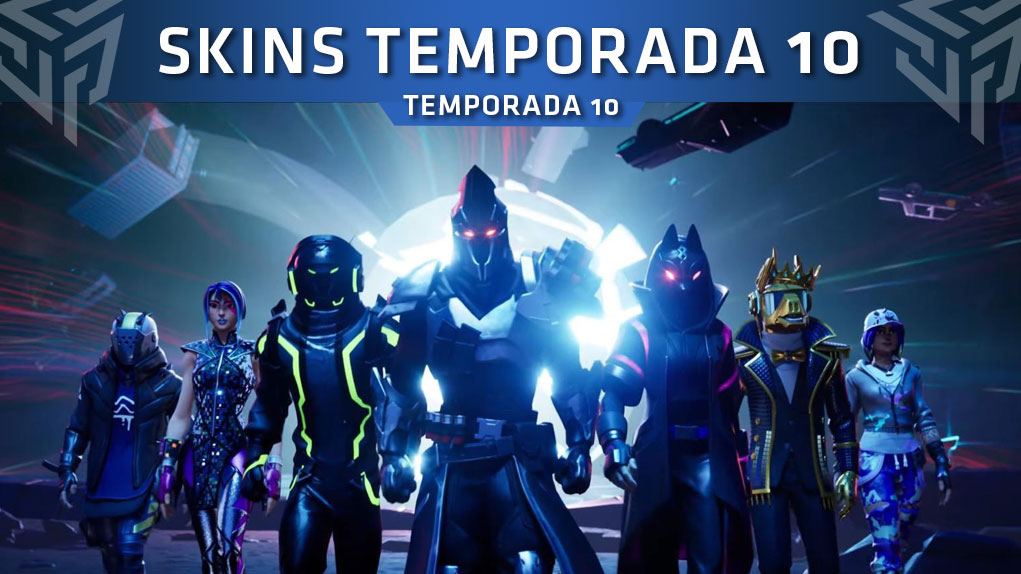 skins temporada 10 fortnite