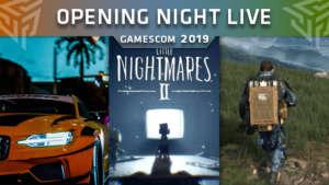 Opening Night Live Gamescom 2019