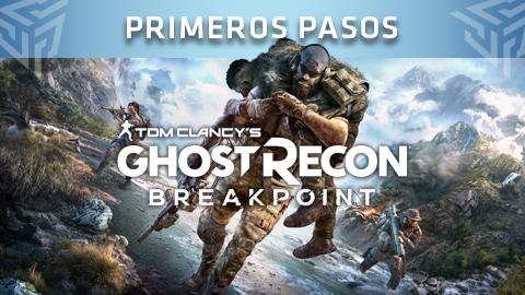 Guía de Ghost Recon Breakpoint: Primeros pasos y consejos para sobrevivir