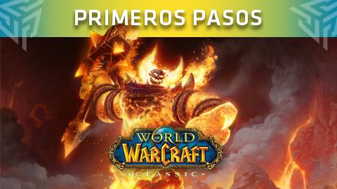 World of Warcraft Classic: Primeros pasos en un mundo gigantesco