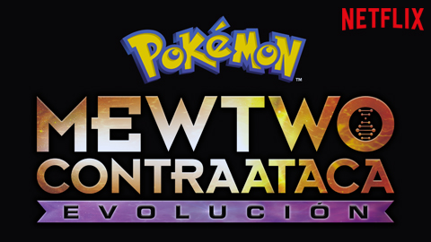 La película de Pokémon «Mewtwo contraataca: Evolución» se estrenará en Netflix