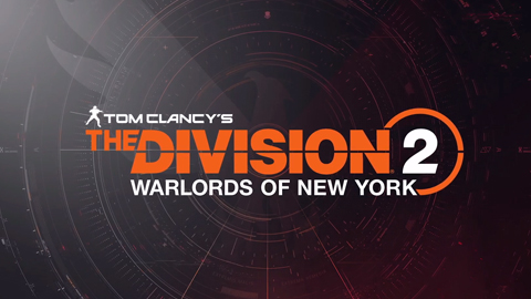 The Division 2 presenta el Episodio 3 del Year 1 Pass y la expansión «Warlords of New York»