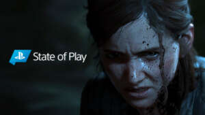 The Last of Us Parte II State of Play