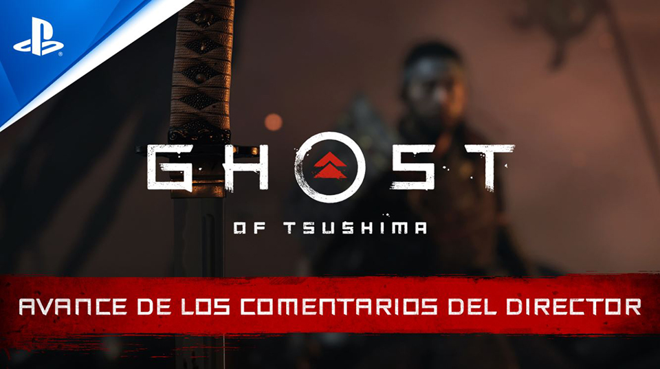 Ghost of Tsushima – Avance del vídeo con los comentarios del director