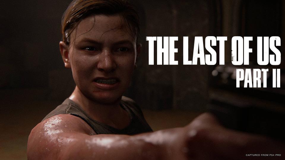 The Last of Us Parte II presenta el tráiler de la historia de Abby