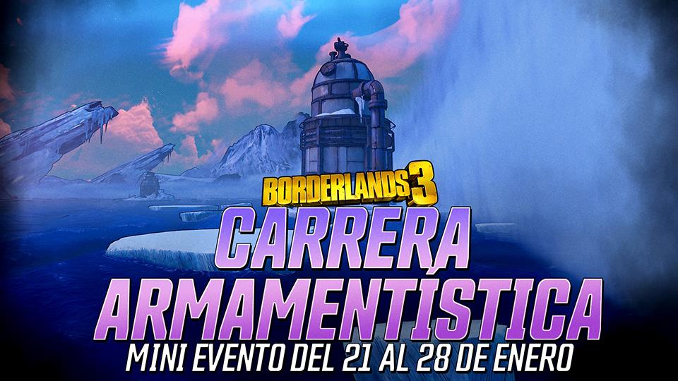 Borderlands 3. Tres semanas de minieventos de Carrera Armamentística