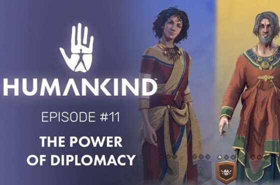 El poder de la Diplomacia en Humankind