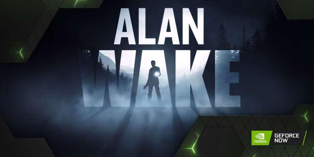 GeForce NOW - Alan Wake