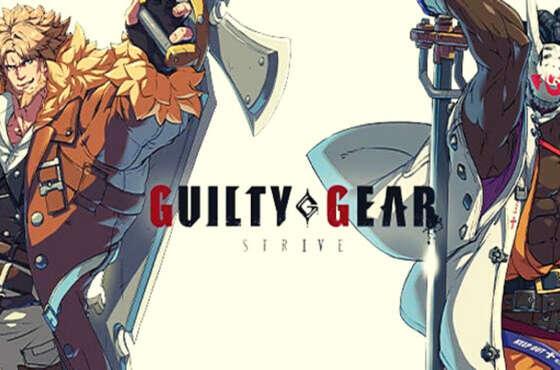 La segunda beta de Guilty Gear Strive