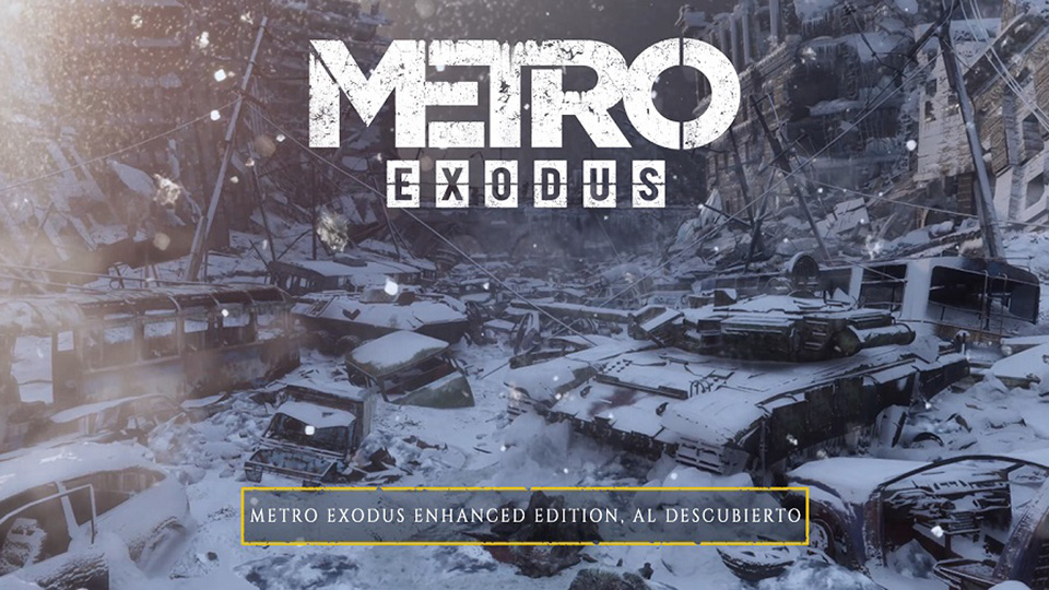 Ya disponible Metro Exodus PC Enhanced Edition