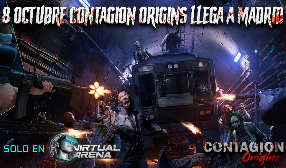 VIRTUAL ARENA – Contagion Origins llega a Madrid.