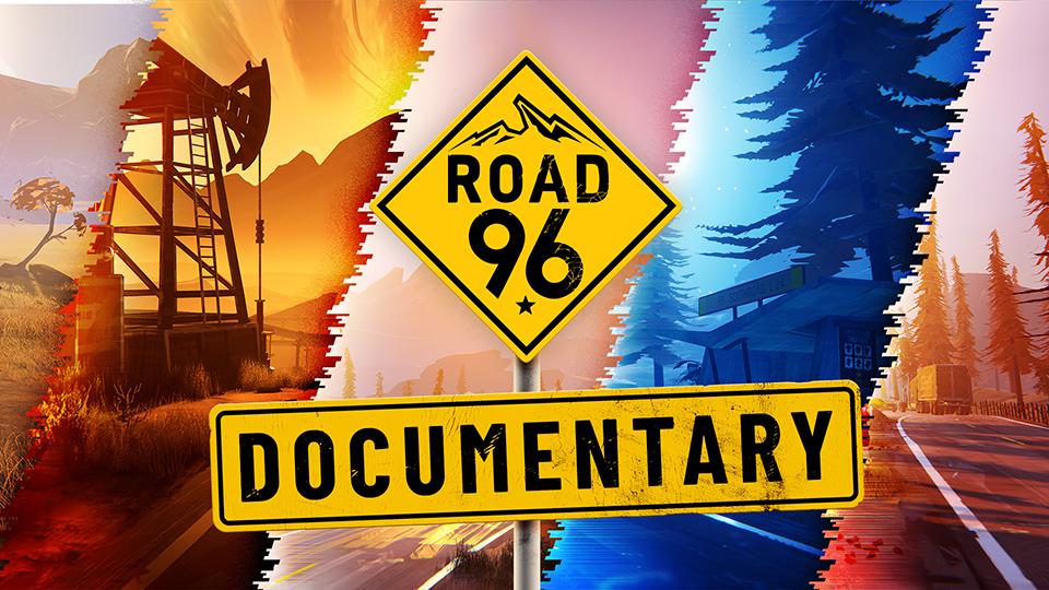 Road 96 estrena su documental